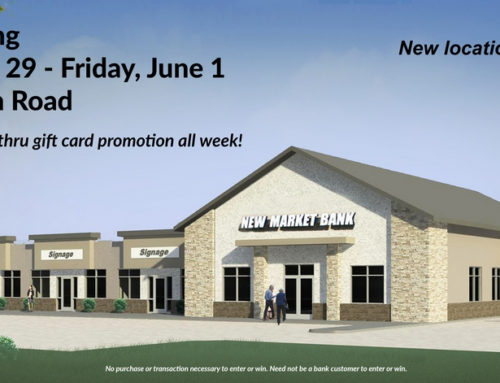 New Market Bank Celebrates Grand Opening May 29-June 1